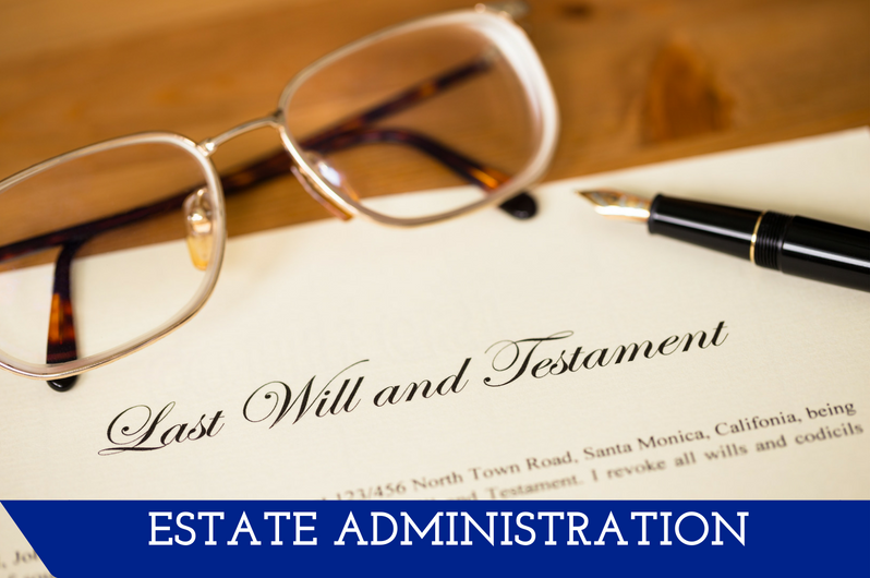 "Image of a closeup of a will and glasses.  A banner at the bottom reads ""Estate Administration."""